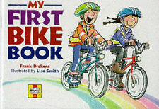 My First Bike Book, Dickens, Frank, New Book