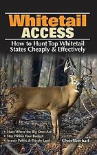 Whitetail Access: How to Hunt Top Whitetail States Cheaply & Effectively