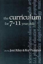 The Curriculum for 7-11 Year Olds (2001, Paperback)