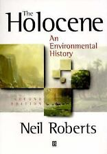 The Holocene : An Environmental History by Neil Roberts (1998, Paperback,...