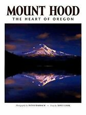Mount Hood: The Heart of Oregon