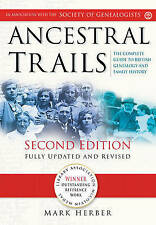 Ancestral Trails: The Complete Guide to British Gen..., Mark D. Herber Paperback