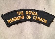 The ROYAL REGIMENT CANADA shoulder title arm badge patch flash ROYALS Canadian $