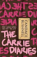 NEW - The Carrie Diaries by Bushnell, Candace
