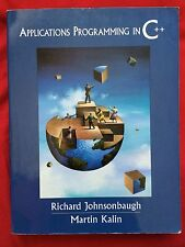 Applications Programming in C++ by Richard Johnsonbaugh and Martin Kalin