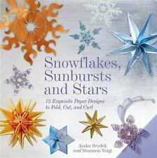 SNOWFLAKES, SUNBURSTS, AND STARS (9 - SHANNON VOIGT AYAKO BRODEK (HARDCOVER) NEW