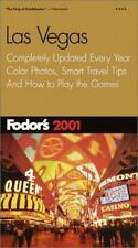 Fodor's Las Vegas 2001: Completely Updated Every Year, Color Photos, Smart
