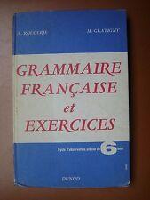 SCOLAIRE ANCIEN .1966 . GRAMMAIRE FRANCAISE ET EXERCICES. 6EM.
