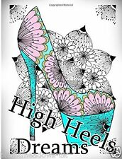 High Heel Dreams Shoes Adult Colouring Book Creative Gift Art Therapy Relaxing