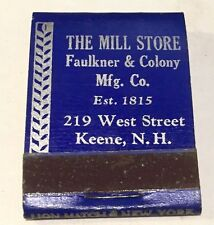 THE MILL STORE Keene NH Vintage MATCHBOOK 1930's-40's Great Quality