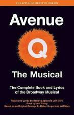 Avenue Q: The Musical: The Complete Book and Lyrics of the Broadway Musical (App