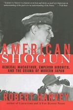 American Shogun: General MacArthur, Emperor Hirohito and the Drama of Modern Ja
