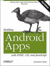Building Android Apps with HTML, CSS, and JavaScript: Making Native Ap-ExLibrary