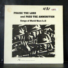 Praise the Lord Pass the Ammunition LP Songs of World Wars I+II 1977 New World