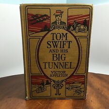 Tom Swift and His Big Tunnel by Victor Appleton, Pub. 1916 by Gossett & Dunlap