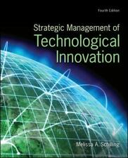 Strategic Management of Technological Innovation by Melissa Schilling, 4th Ed.