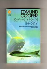 SEA-HORSE IN THE SKY  - EDMUND COOPER   - SCI- FI - CORONET P/BACK - 1974