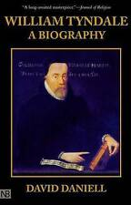 William Tyndale: A Biography by David Daniell (Paperback, 2001)