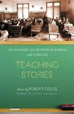 Teaching Stories: An Anthology on the Power of Learning and Literature Modern L