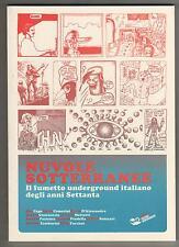NUVOLE SOTTERRANEE antologia underground mattotti scozzari pazienza tamburini