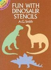 Fun with Dinosaur Stencils by A. G. Smith (1987, Paperback)