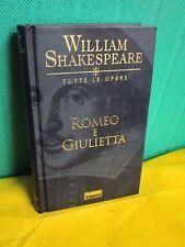 Shakespeare - Tutte le Opere - ROMEO E GIULIETTA - Fabbri 2003