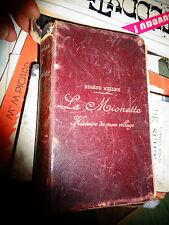 Eugène Muller LA MIONETTE Histoire de mon Village 1900 Forez Haute Loire Velay