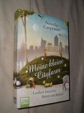 Novella Carpenter: Meine kleine Cityfarm