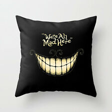 We're All Mad Here Cheshire Cat Alice in Wonderland Complete Pillow Case+Insert