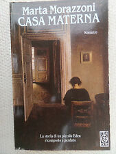 Casa materna - di Marta Morazzoni (Autore) -1° Edizione 1992