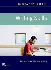 NEW Improve your IELTS : Writing Skills By Sam McCarter Book with Other Items