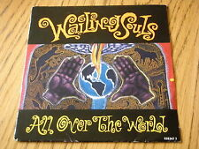 """WAILING SOULS - ALL OVER THE WORLD    7"""" VINYL PS"""