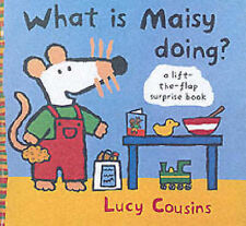 What is Maisy Doing?, Lucy Cousins