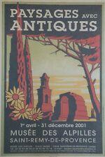 """""""SAINT-REMY-DE-PROVENCE: PAYSAGES ANTIQUES"""" Affiche orig. entoilée Claude CHABAL"""