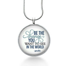 Gandhi Quote - Be the change you wish to see in the World  Inspirational