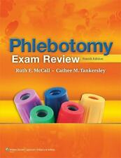 Phlebotomy Exam Review by Cathee M. Tankersley and Ruth E. McCall (2011,...