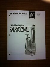 Winona Van Norman Model 777-S Boring Bar Instruction & Parts Manual