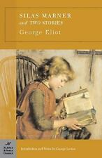 Silas Marner and Two Short Stories (Barnes & Noble Classics), Eliot, George, Goo