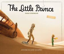 The Little Prince: The Little Prince Family Storybook : Unabridged Original...