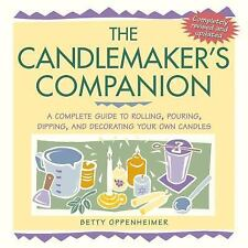 Candlemaker's Companion: Complete Guide to Rolling Pouring Dipping + Decorating