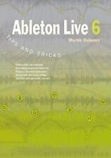 Ableton Live 6 Tips and Tricks-ExLibrary