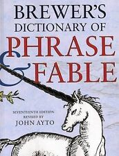 Brewer's Dictionary of Phrase and Fable 17th edition, By Ayto, John,in Used but