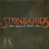 Stone Gods - Silver Spoons and Broken Bones (Parental Advisory, 2008) CD ALBUM
