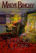 Evening Class by Maeve Binchy - Unforgettable Characters HC