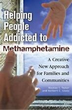 Helping People Addicted to Methamphetamine: A Creative New Approach fo-ExLibrary