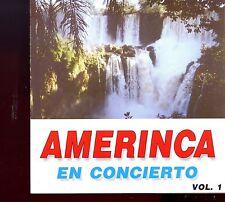 Amerinca / En Concierto - Volume 1