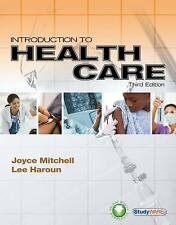 Introduction To Health Care by Dakota Mitchell