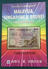 Brunei, Malaysia & Singapore 22nd Edition Coin & Paper Note Catalogue.
