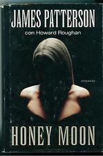 PATTERSON JAMES HONEY MOON  MONDOLIBRI 2005 GIALLI THRILLER