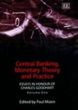 Central Banking, Monetary Theory and Practice: Essays in Honour of Charles Goodh